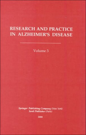 9780826114136: 3: Research and Practice in Alzheimer's Disease (Facts, Research, and Intervention in Geriatrics Series)