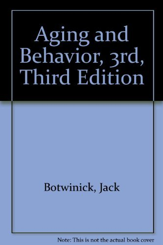 9780826114402: Aging and behavior;: A comprehensive integration of research findings