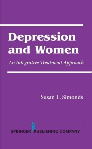 9780826114457: Depression and Women: An Integrative Treatment Approach
