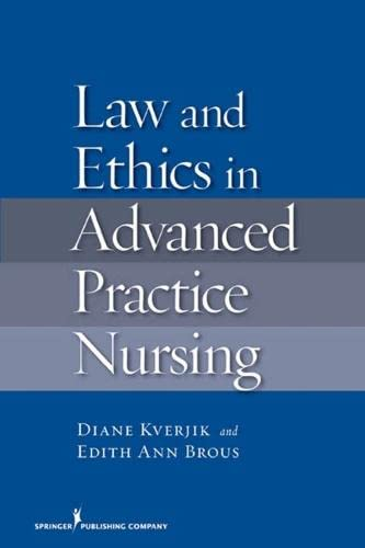 9780826114587: Law and Ethics in Advanced Practice Nursing