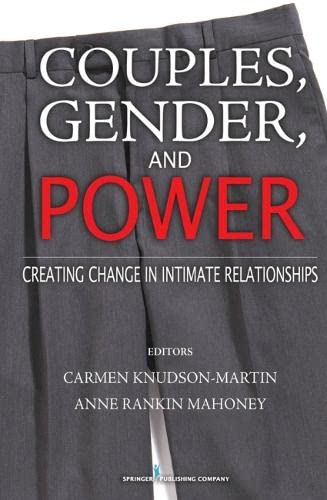 9780826115218: Couples, Gender, and Power: Creating Change in Intimate Relationships