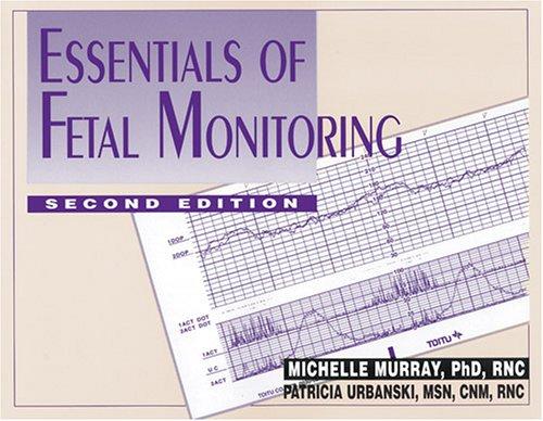 9780826115263: Essentials of Fetal Monitoring
