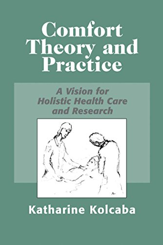 9780826116338: Comfort Theory and Practice: A Vision for Holistic Health Care and Research