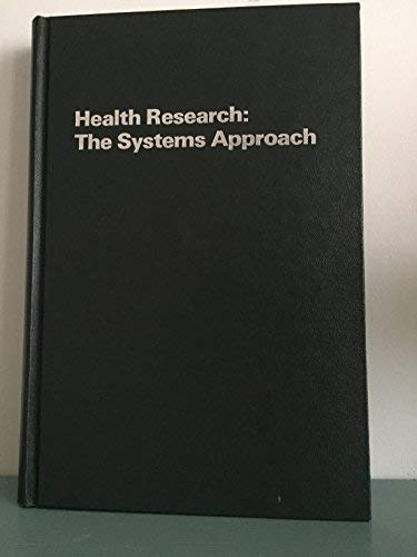 Health Research: The Systems Approach: Werley, Harriet H. [Editor]; etc. [Editor];