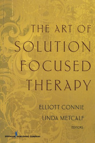 9780826117373: The Art of Solution Focused Therapy