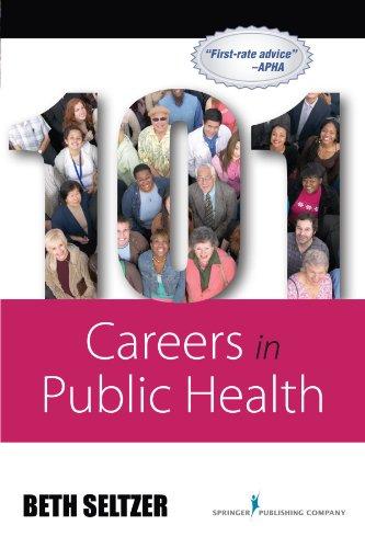 9780826117687: 101 Careers in Public Health