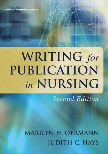 9780826118028: Writing for Publication in Nursing, Second Edition (Oermann, Writing for Publication in Nursing)