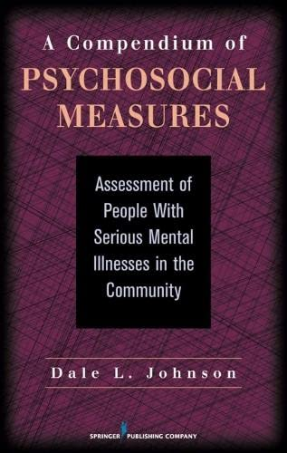 9780826118172: A Compendium of Psychosocial Measures: Assessment of People with Serious Mental Illness in the Community