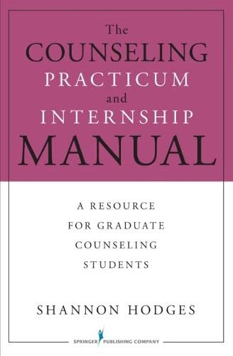 9780826118325: The Counseling Practicum and Internship Manual: A Resource for Graduate Counseling Students