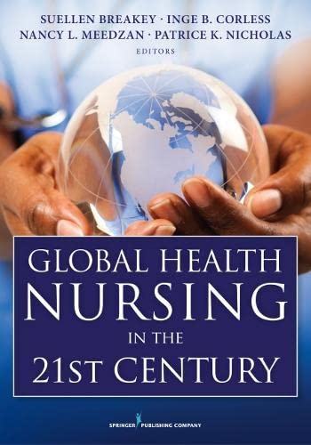 9780826118714: Global Health Nursing in the 21st Century