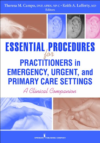 9780826118783: Essential Procedures for Practitioners in Emergency, Urgent, and Primary Care Settings: A Clinical Companion