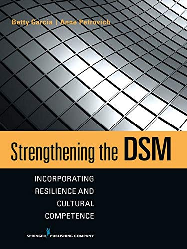 9780826118813: Strengthening the DSM: Incorporating Resilience and Cultural Competence