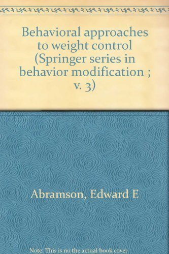 Behavioral Approaches to Weight Control: Edward E. Abramson