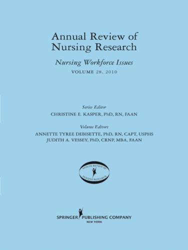 9780826119025: Annual Review of Nursing Research, Volume 28, 2010: Nursing Workforce Issues, 2010