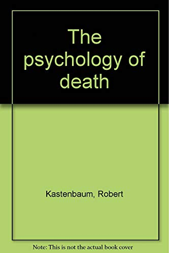 9780826119209: The psychology of death