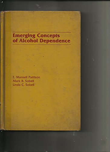 9780826119506: Emerging Concepts of Alcohol Dependence
