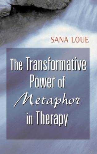 9780826119520: The Transformative Power of Metaphor in Therapy