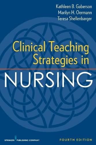9780826119612: Clinical Teaching Strategies in Nursing, Fourth Edition (Clinical Teaching Strategies in Nursings)