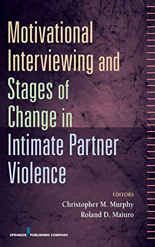 9780826119773: Motivational Interviewing and Stages of Change in Intimate Partner Violence