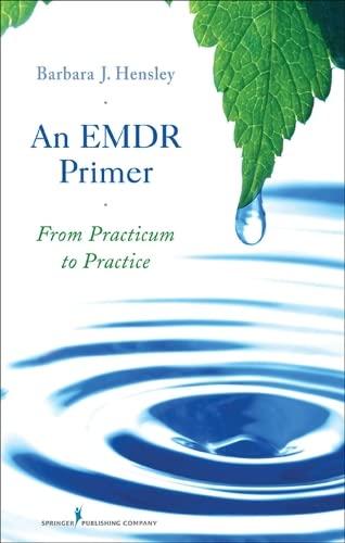 9780826119865: An EMDR Primer: From Practicum to Practice
