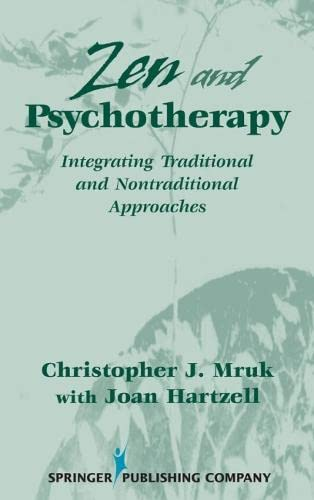 9780826120342: Zen & Psychotherapy: Integrating Traditional and Nontraditional Approaches
