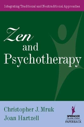 9780826120359: Zen and Psychotherapy: Integrating Traditional and Nontraditional Approaches