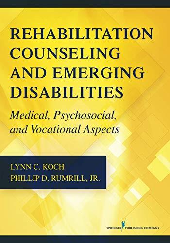 Medical, Psychosocial, and Vocational Aspects of Emerging: Koch, Lynn C.