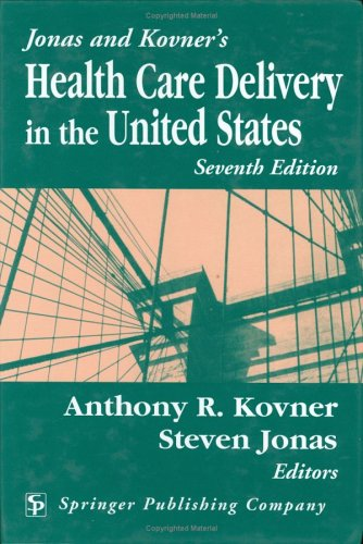 9780826120854: Jonas and Kovner's Health Care Delivery in the United States