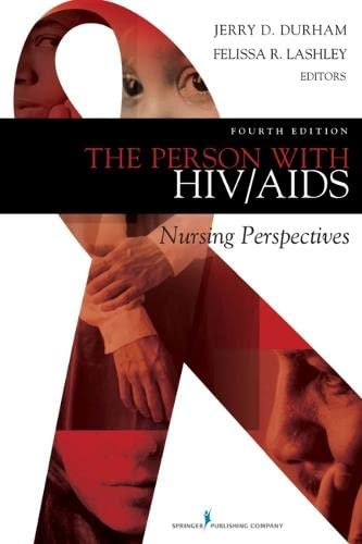 9780826121370: The Person with HIV/AIDS: Nursing Perspectives, Fourth Edition