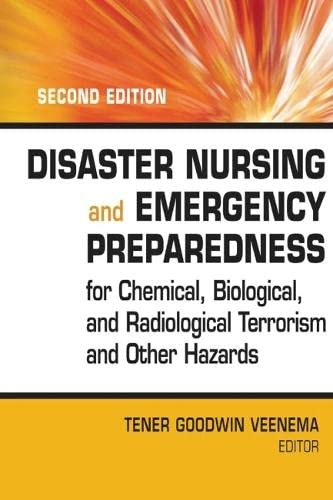 9780826121448: Disaster Nursing and Emergency Preparedness for Chemical, Biological and Radiological Terrorism and Other Hazards