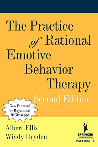 9780826122162: The Practice of Rational Emotive Behavior Therapy, 2nd Edition