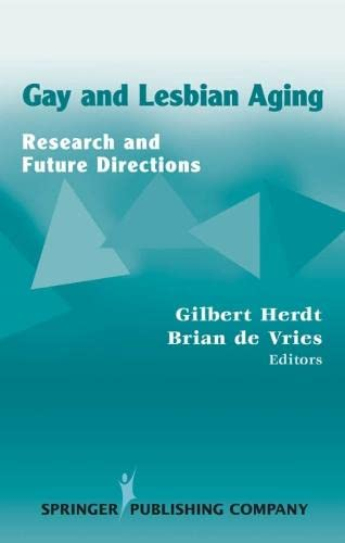 9780826122346: Gay and Lesbian Aging: Research and Future Directions