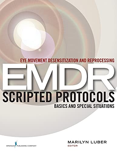 9780826122377: Eye Movement Desensitization and Reprocessing (EMDR) Scripted Protocols: Basics and Special Situations