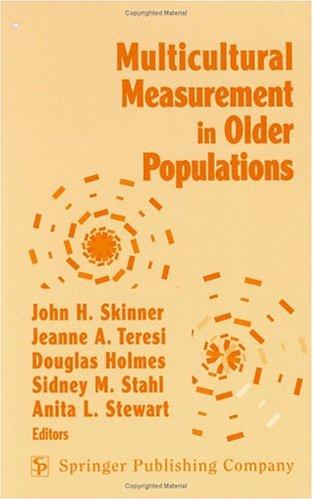 Multicultural Measurement in Older Populations: Levinson, Risha W.,