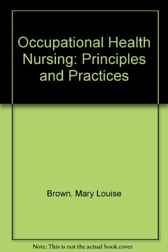 9780826122506: Occupational Health Nursing: Principles and Practices