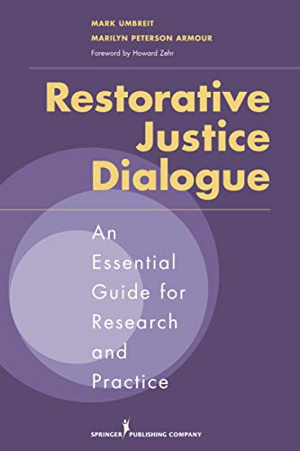9780826122582: Restorative Justice Dialogue: An Essential Guide for Research and Practice