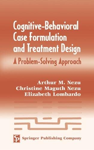9780826122858: Cognitive-Behavioral Case Formulation and Treatment Design: A Problem-Solving Approach