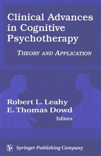 9780826123060: Clinical Advances in Cognitive Psychotherapy: Theory and Application