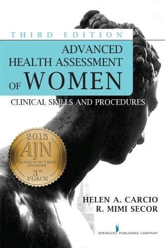 9780826123084: Advanced Health Assessment of Women, Third Edition: Clinical Skills and Procedures (Advanced Health Assessment of Women: Clinical Skills and Pro)