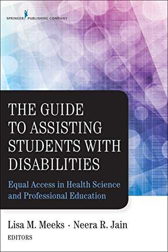 9780826123749: The Guide to Assisting Students with Disabilities: Equal Access in Health Science and Professional Education: Equal Access in Health Science and Profe