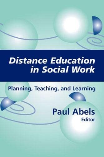 9780826124753: Distance Education in Social Work: Planning, Teaching, and Learning