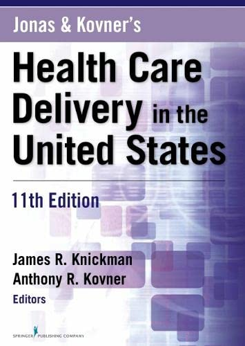 9780826125279: Jonas and Kovner's Health Care Delivery in the United States, 11th Edition