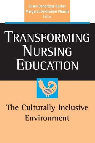 9780826125583: Transforming Nursing Education: The Culturally Inclusive Environment