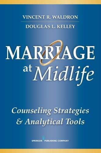 9780826125620: Marriage at Midlife: Counseling Strategies and Analytical Tools