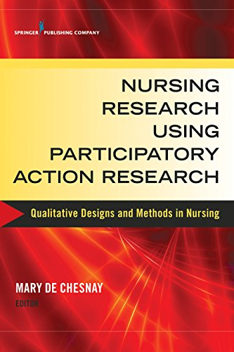 9780826126139: Nursing Research Using Participatory Action Research: Qualitative Designs and Methods in Nursing