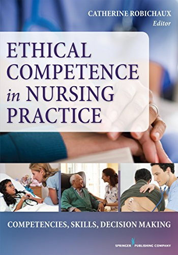 9780826126375: Ethical Competence in Nursing Practice: Competencies, Skills, Decision-Making