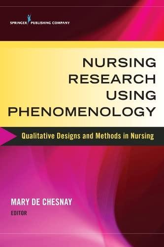 9780826126863: Nursing Research Using Phenomenology: Qualitative Designs and Methods in Nursing