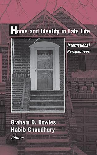 9780826127150: Home and Identity in Late Life: International Perspectives