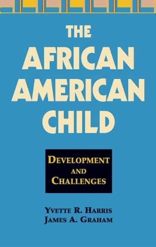 9780826127563: The African American Child: Development and Challenges