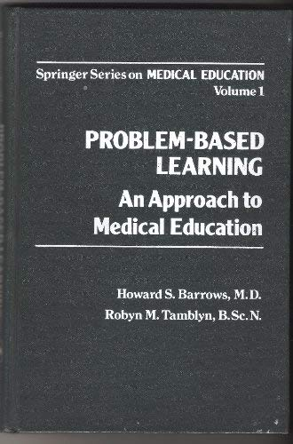 9780826128409: Problem-Based Learning: An Approach to Medical Education (Springer Series on Medical Education)